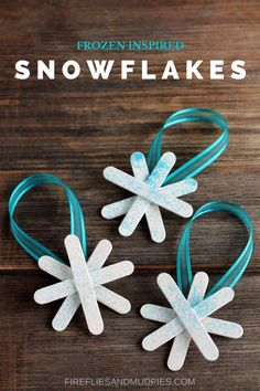 Frozen Inspired Snowflake Ornaments - Fireflies and Mud Pies Kids Christmas Ornaments, Snowflake Ornaments, Christmas Crafts For Kids, Xmas Crafts, Craft Stick Crafts, Christmas Projects, Christmas Holidays, Diy Crafts, Snowflakes