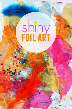 shiny foil process art- great open-ended collage activity for young kids