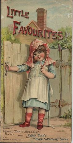 """Little Favourites"" ~ Vintage children's book cover, part of the Father Tuck's 'Ever Welcome' series."