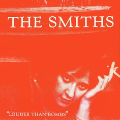 The Smiths: Louder Than Bombs (1987) (Compilation Album)