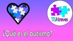 TEAtreves | ¿Qué es el autismo o Trastorno del Espectro Autista (TEA)?