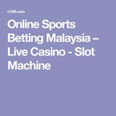 free slot bonus machines malaysia klcc