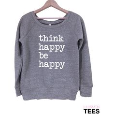 Think Happy Be Happy Sweatshirt ($39) ❤ liked on Polyvore featuring tops, hoodies, sweatshirts, grey, women's clothing, gray pullover, off shoulder top, sweater pullover, off shoulder sweatshirt and gray tank top