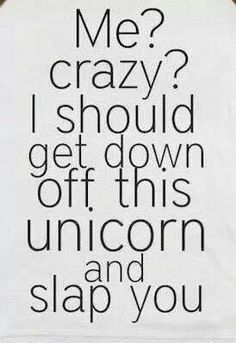 #funny #unicorns # totally my daughter, :)