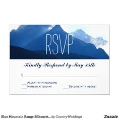Shop Blue Mountain Range Silhouette Wedding RSVP Cards created by CountryWeddings. Mountain Wedding Invitations, Wedding Invitations Online, Wedding Invitation Templates, Custom Invitations, Blue Mountain, Mountain Range, Wedding Silhouette, Wedding Rsvp, Response Cards