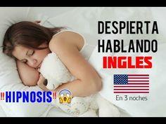 Aprende Inglés Mientras Duermes - 10 Horas de Inglés para Aprender HIPNOSIS - YouTube