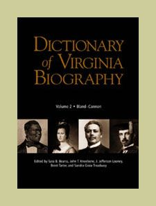 Dictionary of Virginia Biography Volume 2 Bland through Cannon Virginia History, Virginia Is For Lovers, Primary Sources, Family Genealogy, One Life, Founding Fathers, Digital Media, Family History, Biography