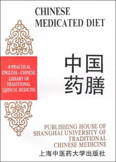 Chinese Medicated Diet by Enqin [editor] Zhang