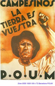 A detailed account of the Workers Party of Marxist Unification (POUM) that includes includes images, quotations and the main facts of his life. Vintage Ads, Vintage Posters, Revolution Poster, Spanish Posters, Workers Party, Political Posters, Party Poster, Japan, Civilization