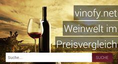 Wines of the World: Preisvergleichsplattformen VINOFY.NET Wines, Red Wine, Alcoholic Drinks, Blog, World, Glass, Platform, Drinkware, Corning Glass