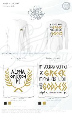 Alpha Omicron Pi | AOII | If You're Gonna Go Greek Might As Well Be A Goddess | South by Sea | Greek Tee Shirts | Greek Tank Tops | Custom Apparel Design | Custom Greek Apparel | Sorority Tee Shirts | Sorority Tanks | Sorority Shirt Designs