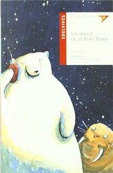 Un móvil en el Polo Norte. Carl Norac. Editorial Edelvives, 2011