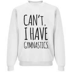 "Can't. I Have Gymnastics | Why do they even ask? Don't they know you're a gymnast? Get a funny and cool ""Can't. I have gymnastics"" crewneck sweatshirt. Let everyone know you're already busy and that you'll be at the gym 24/7 with this comfy sweatshirt. #gymnastics - Tap the pin if you love super heroes too! Cause guess what? you will LOVE these super hero fitness shirts!"