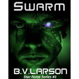 Swarm (Star Force Series) (Kindle Edition)By B. V. Larson