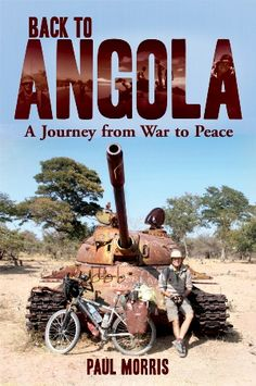 "Read ""Back to Angola A Journey from War to Peace"" by Paul Morris available from Rakuten Kobo. In Paul Morris went to Angola as a reluctant conscript soldier, where he experienced the fear and filth of war. Defence Force, African History, Vietnam War, Armed Forces, Books To Read, Ebooks, Journey, Military, Peace"
