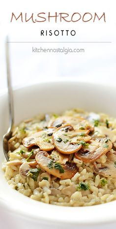 Mushroom Risotto - simple, fragrant and creamy, Italian-style autumn dish - kitchennostalgia.com - omit butter and Parmesan cheese if you're vegan
