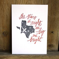 Texas Letterpress Art Print by 1canoe2 on Etsy.   The stars at night are big and bright