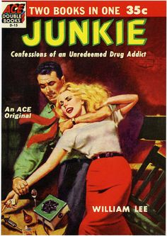 """Junkie"" | Vintage Pulp Fiction Paperback Book Cover Art | Sugary.Sweet | #PulpArt #PulpFiction #Pulp #Paperback #Vintage"