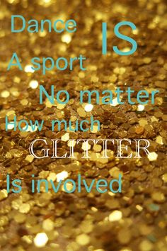 Dance is a sport no matter how much glitter is involved