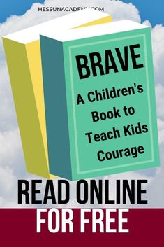 Brave is a children's book that teaches kids lessons. Teach kids courage and teach kids bravery with this free children's book. Read for free online and learn to be brave. Baby Book To Read, Best Baby Book, Kids Behavior, Child Behaviour, Free Kids Books, Brave Kids, Success Principles, How To Teach Kids, Important Life Lessons