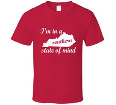 I'm In A Southern State of Mind T-Shirt www.ImaginableTshirts.com