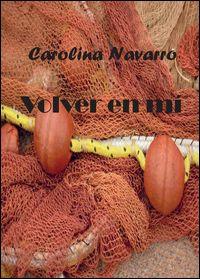 Volver en mí. Ediz. spagnola - Youcanprint Libreria - Libri In Lingua