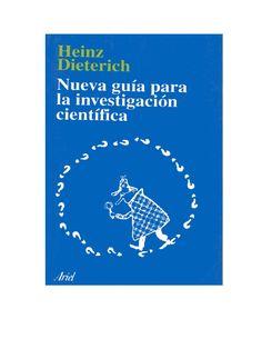 Heinz Dieterich. Nueva guía para la investigación científica. México, Ariel.