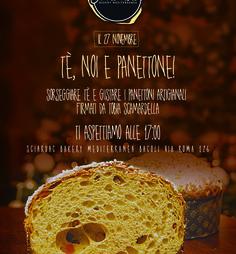 """Da """"Sciardac Bakery Mediterranea"""" protagonisti """"Tè, noi e Panettone""""!"""