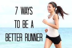 7 Ways to be a Better Runner frugal fitness tips, thrifty fitness tips