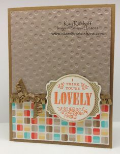 You're Lovely with Retro Fresh Designer Series Paper and a How To Video, Kay Kalthoff, Stamping to Share, Stampin' Up!