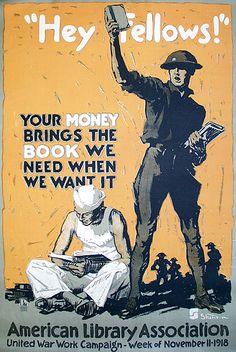 Cartel para recaudar fondos para las bibliotecas de campaña de la I Guerra Mundial. Noviembre, 1918