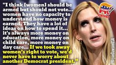 Every time this idiot opens her mouth, it makes me wonder if she isn't really Rush Limbaugh in drag.