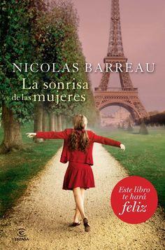 #Creadores // Nicolas Barreau: La sonrisa de las mujeres // Agradable novela en la que inspiración y realidad chocan de manera inesperada // 82-3 BAR son