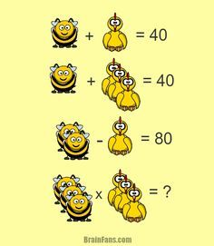 Brain teaser - Number And Math Puzzle - This one is math - Too many bees and chickens. Find the value of the result; Funny Puzzles, Logic Puzzles, Riddles Logic, Fun Math, Math Games, Math Activities, Picture Logic, Math Enrichment, Math Challenge