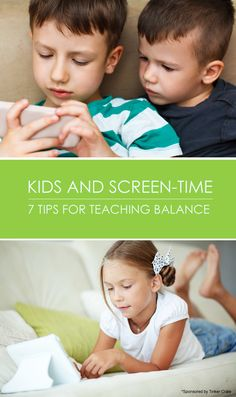 Kids and Screen-Time: 7 Tips for Teaching a Healthy Family Balance *Great list of ideas