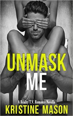 UNMASK ME Boo 3: Reality TV Romance Series