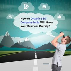How to #OrganicSEO Company #India Will #Grow Your #Business Quickly?- #SeoMarketing #SearchMarketing