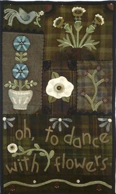 Dance with Flowers Wool Applique Quilt Wall Hanging Pattern by Heart to Hand wool-appliqued & yarn embroidered quilt wall hanging This is the Pattern Only! Motifs Applique Laine, Wool Applique Quilts, Applique Quilt Patterns, Wool Quilts, Embroidered Quilts, Wool Embroidery, Felt Applique, Felt Patterns, Aplique Quilts