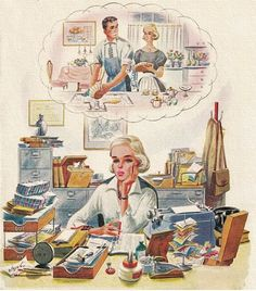 A working woman dreaming about being a housewife. - Conflicting Daydreams, art by Constantin Alajalov. Detail from cover of September 1959 Saturday Evening Post cover. Vintage Love, Vintage Ads, Vintage Posters, Vintage World Maps, Vintage Housewife, Guys And Dolls, Retro Illustration, Arte Pop, Retro Art