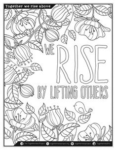 we rise by lifting others free downloadable adult coloring book from the togethernessp - Free Pages To Color