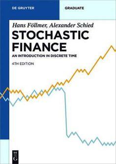 Stochastic finance : an introduction in discrete time Föllmer, Hans Berlin : De Gruyter, cop. 2016 Recensiones Noviembre 2016