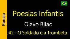 Olavo Bilac - Poesias Infantis - 42 - O Soldado e a Trombeta