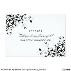 Will You Be My Flower Girl? Black & White Swirls 5x7 Paper Invitation Card