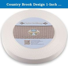 Country Brook Design 1-Inch Heavy Nylon Webbing, 50-Yard, White. Product description: nylon webbing is a heavy-weight material and is stronger than polypropylene webbing. Nylon has a soft, lustrous feel. In addition, it is easy to care for as it is machine washable. (We recommend you only dry it on low heat.)there Is no limit to the possible uses of this soft but sturdy webbing. It is used to provide safety and resilience in a wide variety of applications. Country brook design nylon…