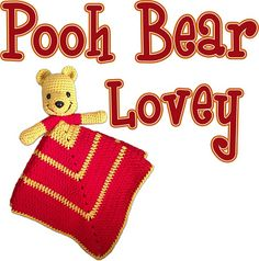 Pooh Bear Crochet Lovey Pattern