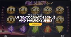 Get €500 Bonus and 100 Free Spins to Playluck Casino!  HAVE FUN ON THE GO WITH PLAYLUCK We are here for your entertainment anywhere and anytime! Begin your casino adventure now by joining us from your mobile phone. Join us today and claim your massive welcome offer now!  OUR BEST SLOTS FOR YOU Get ready to explore a world full of thrill and challenges at Playluck. Play our most recent video slots, throw the dice with our live dealers and shuffle your cards for a more entertaining experience. 100 Free, Dice, Your Cards, Spinning, Have Fun, The 100, Join, Challenges, Entertainment