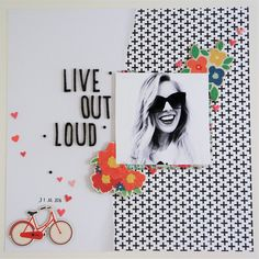 Live Out Loud Layout by laurarahel at Studio Calico