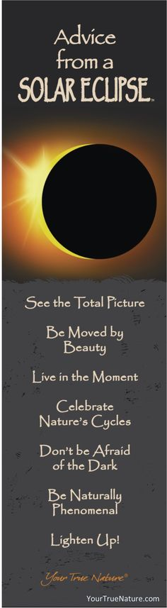 """Growth Advice from a Solar Eclipse: """"Don't be afraid of the dark."""" Your True Nature"""