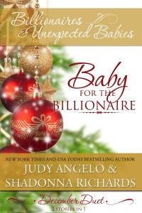 Baby for the Billionaire | Two Romantic Stories in One Book | Can be read with virtually any device using free Amazon apps