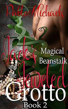 Jack's Magical Beanstalk & the Jeweled Grotto Book 2